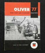 1951 The Oliver Row-crop And Standard 77 Tractor Sales Brochure Very Nice Shape