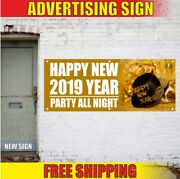Happy New 2019 Year Party All Night Advertising Banner Vinyl Mesh Decal Sign