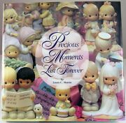Precious Moments Last Forever Book By Laura C. Martin 1994 Hardback Dust Cover
