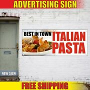 Pasta Advertising Banner Vinyl Sign Flag Italian Best In Town Food Sausage Pizza