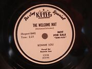 King 1318 Dee Jay Special The Welcome Mat Bonnie Lou 78 Rpm Semi Flex