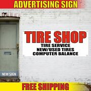 Tire Shop Banner Advertising Vinyl Sign Flag Open Now Wheel Car Service New Used