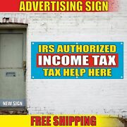 Income Tax Banner Advertising Vinyl Sign Flag Service Irs Authorized Help Here
