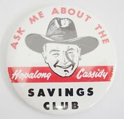 Ask Me About Hopalong Cassidy Savings Club 3 Button Pinback William Boyd 1950