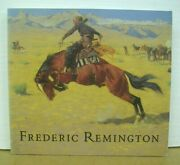 Frederic Remington By Peter H. Hassrick And Megan Fox 1991