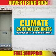 Climate Controlled Units Banner Advertising Vinyl Sign Flag Storage Rv Boat Rent