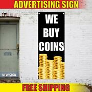 We Buy Coins Banner Advertising Vinyl Sign Flag Collectibles Paid Top Pawn Gold