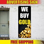 We Buy Gold Banner Advertising Vinyl Sign Flag Collectibles Paid Top Pawn Coins