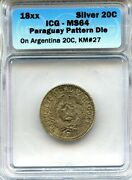 Paraguay 18xx Pattern Silver 20 Centavos Struck On Argentina Coin, Graded Ms64