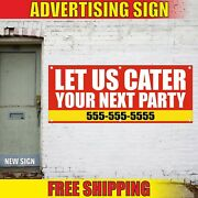 Serve Service Banner Advertising Vinyl Sign Flag Let Us Cater Your Next Party