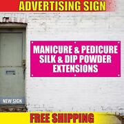 Manicure Pedicure Banner Advertising Vinyl Sign Flag Silk Dip Powder Extensions