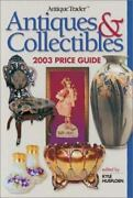 Antique Trader Antiques And Collectibles Price Guide 2003