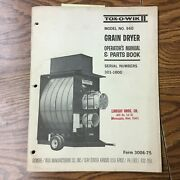Gt 960 Grain Dryer Operation And Maintenance Manual Parts Book Guide Gilmore Tatge