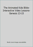 The Animated Kids Bible-interactive Video Lessons-genesis 13-15