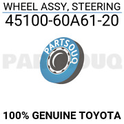4510060a6120 Genuine Toyota Wheel Assy Steering 45100-60a61-20