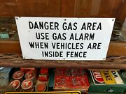 Vintage Porcelain Refinery Danger Gas Area Pipeline Oil Well Lease Sign