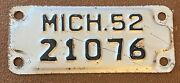 Michigan 1952 Motorcycle License Plate High Quality 21076
