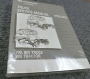 1991 International 700 900 Truck And 900 Tractor Shop Service Repair Manual New