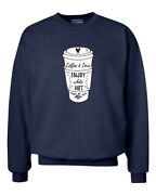 Coffee And Love Enjoy While Hot Ladies Unisex Fit Crew Sweatshirt