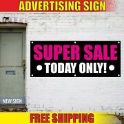 Super Sale Banner Advertising Vinyl Sign Flag Mega Discount Clearance Today Only