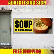 Soup Banner Advertising Vinyl Sign Flag Hot Fresh Delicious Food In A Bread Bowl