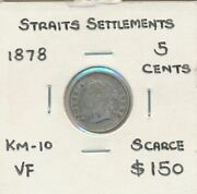 Straits Settlements 1878 Queen Victoria 5 Cents Km-10 Vf Scarce