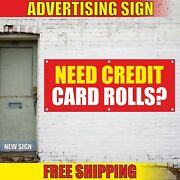 Credit Card Rolls Banner Advertising Vinyl Sign Flag Need Sales Service Bank Now