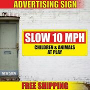 Slow 10 Mph Banner Advertising Vinyl Sign Flag Children And Animals At Play Safety