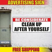 Clean Up After Yourself Banner Advertising Vinyl Sign Flag Safety Be Considerate