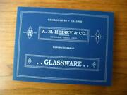 A.h. Heisey And Co. Catalogue 56 1909 Glassware Signed By Gordon Cochran 1993