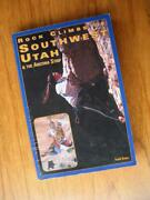 Rock Climbs Of Southwest Utah And The Arizona Strip By Todd Goss Route Maps Photos