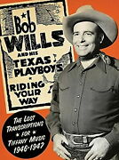 Bob Wills And His Texas Playboys-riding Your Way The Lost...-import 2 Cd N96