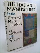 The Italian Manuscripts In The Library Of Maj. J. R. Abbey