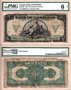 Rare 1922 5 Bank Of Hamilton Chartered Issued Note. Pmg Certified Good 6