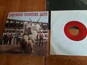 Cheyenne Frontier Days /big Wyoming Land Of The Cowboy 45 Rpm P/s Promo Ex Htf