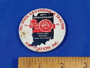 1985 Tri-state Gasoline And Tractor Assoc Show Portlandindiana Pinback Button Vtg