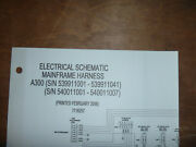 Bobcat A300 Skid Steer Electrical Wiring Diagram Schematic Manual 539911001