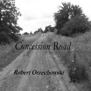 Robert Orzechowski - Concession Road Used - Very Good Cd
