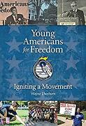 Young Americans For Freedom Igniting A Movement Paperback Wayne Thorburn