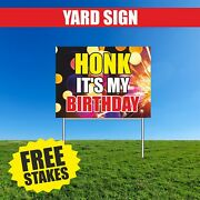 Birthday Yard Sign Advertising Honk Party Happy Congrats Metal Stake 18 X 24