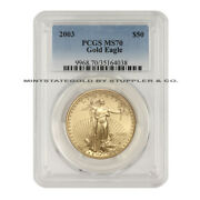 2003 50 Gold Eagle Pcgs Ms70 Uncirculated 1 Ounce 22kt American Bullion Coin