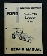 1978-79 Ford Model 340 540 Tractor Series 745 Front End Loader Repair Manual