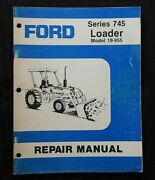 Ford Model 340b 540b Tractor Series 745 Front End Loader Operators Manual