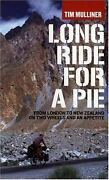 Long Ride For A Pie From London To New Zealand On Two Wheels And An Appetite