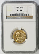 1909-d Indian Head Half Eagle Gold 5 Ms 63 Ngc