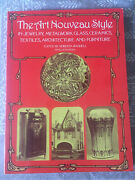 The Art Noveau Style In Jewelry, Metalwork, Glass, Etc -illustrated Pb-very Good