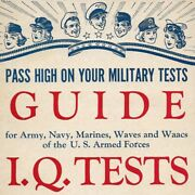 Pass High On Your Military Iq Tests Guide-wwii Test Prep Booklet-jw Taylor Publ.