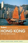 Hong Kong With Side Trips To Macau By Fodor Travel Publications Staff