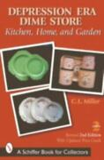 Depression Era Dime Store Kitchen, Home, And Garden By C. L. Miller