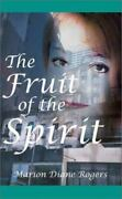 The Fruit Of The Spirit By Marion Diane Rogers